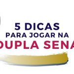 5 Dicas para jogar na Dupla Sena
