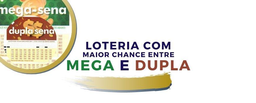 loteria-com-maior-chance-mega-dupla